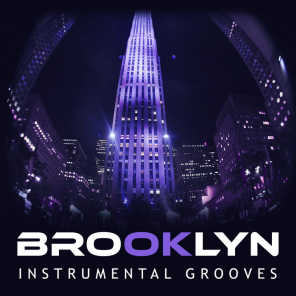Brooklyn Instrumental Grooves: Fantasitc City Jazz, Sax Music, Relaxing Background, Ambient Lounge, Smooth Cocktails Time