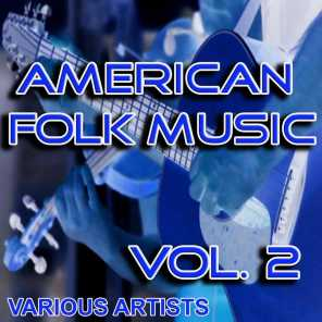 American Folk Music, Vol. 2