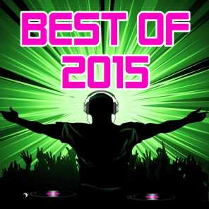 Best of 2015 (Incl. Love Me Like You Do, Uptown Funk and Many More)