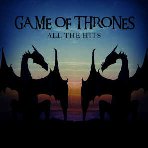 Game of Thrones - All the Hits