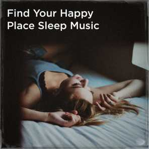 Find your happy place sleep music