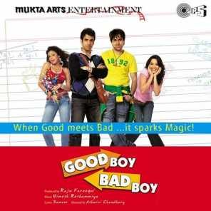 Good Boy Bad Boy (Original Motion Picture Soundtrack)