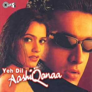 Yeh Dil Aashiqanaa (Original Motion Picture Soundtrack)