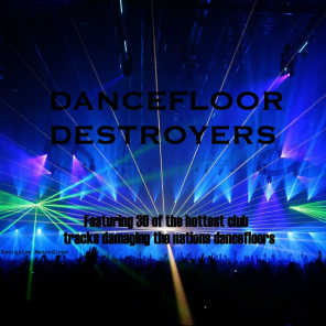 Dancefloor Destroyers