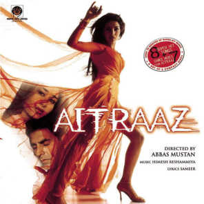 Aitraaz (Original Motion Picture Soundtrack)