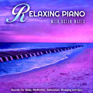 Relaxing Piano With Ocean Waves Sounds For Sleep, Meditation, Relaxation, Studying and Spa