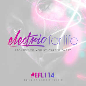 Electric For Life Episode 114