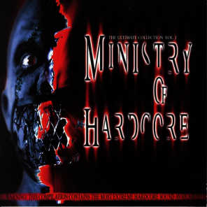 Ministry of Hardcore, Vol. 3 (The Ultimate Collection)