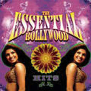 The Essential Bollywood Hits ('Will U Groove With Me' Mix)
