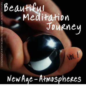 Beautiful Meditation Journey New Age Atmospheres Vol. 1