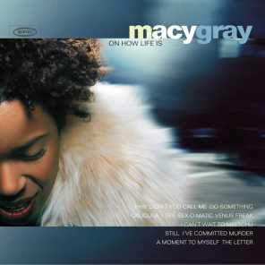 Macy Gray On How Life Is (2004)