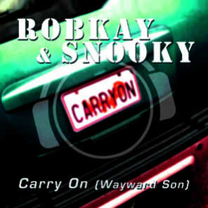 Carry On (Wayward Son) [Special Bonus Mix Package Incl. Mixes by Silver Nikan, Robin Clark & Franky B.]