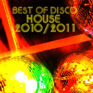 Best Of Disco House 2010 - 2011