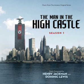 The Man In The High Castle: Season One (Music From The Amazon Original Series)