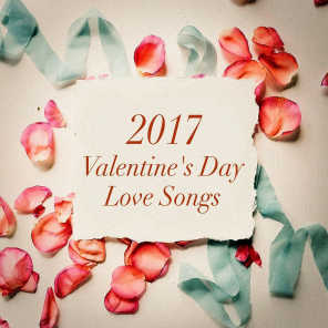 2017 Valentine's Day Love Songs