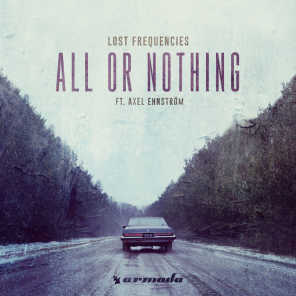 All Or Nothing (feat. Axel Ehnström)