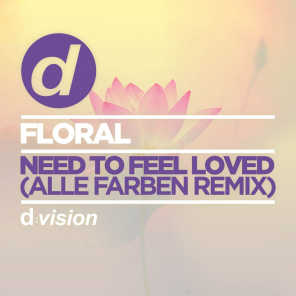 Need To Feel Loved (Alle Farben Remix)