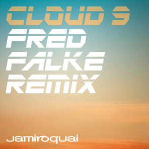 Cloud 9 (Fred Falke Remix)