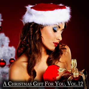 A Christmas Gift for You, Vol. 12 - Only Original Christmas Songs