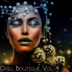 Chill Boutique, Vol. 4 - Essential Chill