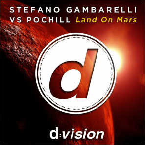 Land on Mars (Stefano Gambarelli Vs Pochill)