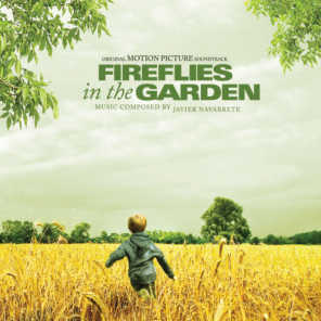 Fireflies In The Garden - Original Motion Picture Soundtrack