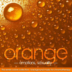 The Seven Colors: Orange - Background Music for Chromotherapy