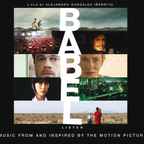Babel - Music From And Inspired By The Motion Picture