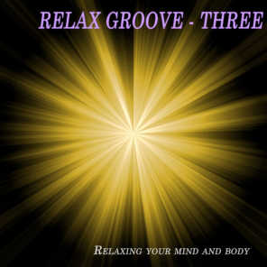 Relax Groove - Three