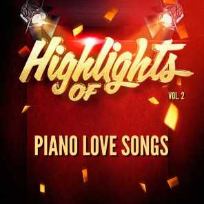 Highlights of Piano Love Songs, Vol. 2