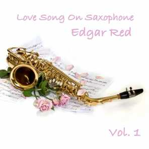 Love Song On Saxophone, Vol. 1