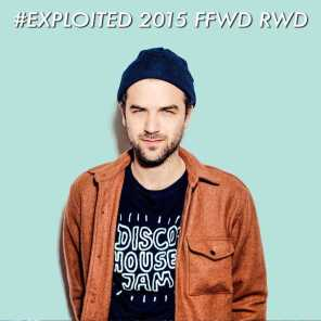 Shir Khan Presents Exploited 2015 Ffwd Rwd