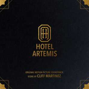 Hotel Artemis (Original Motion Picture Soundtrack)