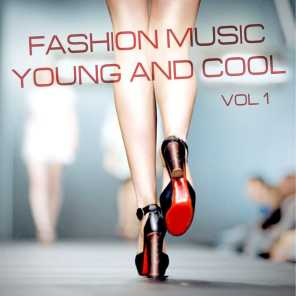 Fashion Music: Young and Cool, Vol. 1