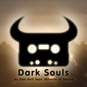 Dark Souls (feat. Miracle of Sound)