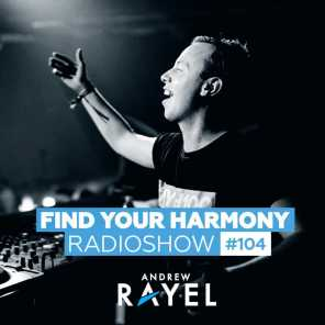 Find Your Harmony Radioshow #104