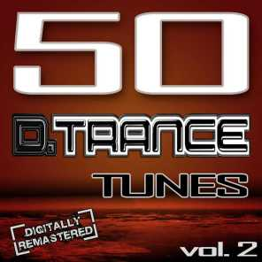 CAPP Records, 50 D. Trance Tunes, Vol. 2 (The History of Techno Trance & Hardstyle Electro Anthems)