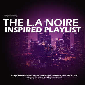 The L.A Noire Inspired Playlist