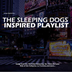 The Sleeping Dogs Inspired Playlist