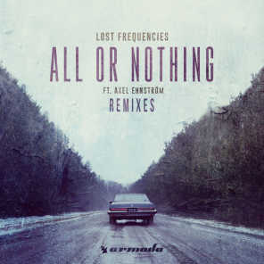 All Or Nothing (Remixes) [feat. Axel Ehnström]