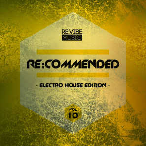Re:Commended - Electro House Edition, Vol. 10