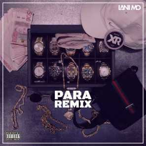 PARA (Remix) [feat. Ricky Rich, Thrife, Dree Low, Blizzy & Nathan K]