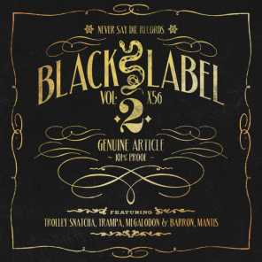 Black Label Vol.2