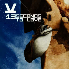 13 Seconds To Love