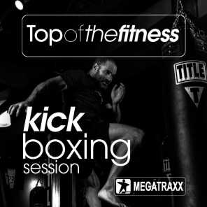 Top of the Fitness Kick Boxing Session (140 BPM / 32 Count)