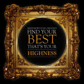 FindYourBest, That'sYourhighness