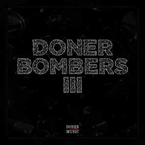 Doner Bombers Compilation - Vol. 3