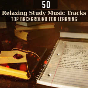 50 Relaxing Study Music Tracks: Top Background for Learning – Concentration & Improve Memory, Brain Exercises to Focus, Homework Studying for Beautiful Mind