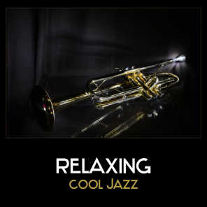 Relaxing Cool Jazz – Soft and Smooth Jazz, Relaxing Background Piano Music, Coffee Time Jazz, Sensual Jazz, After Work Relax Jazz