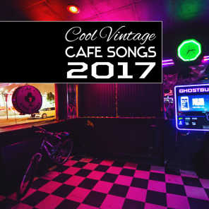 Cool Vintage Cafe Songs 2017: Jazz Lounge Music, Relaxing Piano Instrumentals, Emotional Moments, Easy Listening Music to Wake Up, Gentle Atmospheres for Lovers, Best Jazz Office Background
